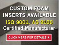 Custom foam inserts available Call (813) 891-1313 for more details